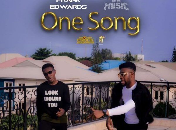 One Song, Frank Edwards, Youtube