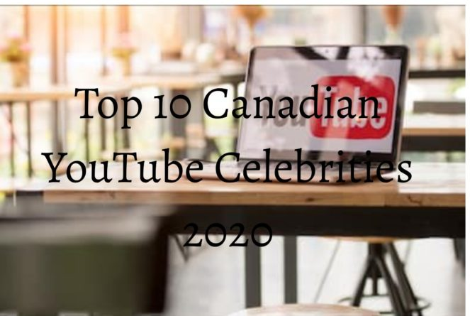 Canadian YouTube Celebrities